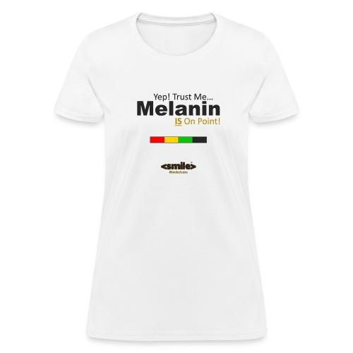 Melanin On Point - White T-Shirt (Women) - Women's T-Shirt