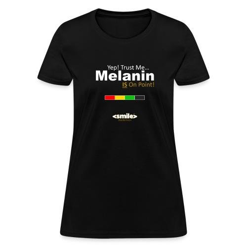 Melanin On Point - Black T-Shirt (Women) - Women's T-Shirt