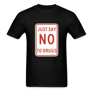 ALM Just say no to drugs - Men's T-Shirt