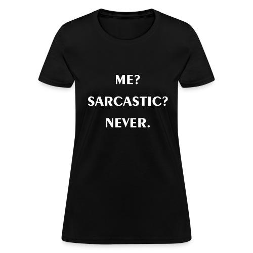 Sarcastic - Women's T-Shirt