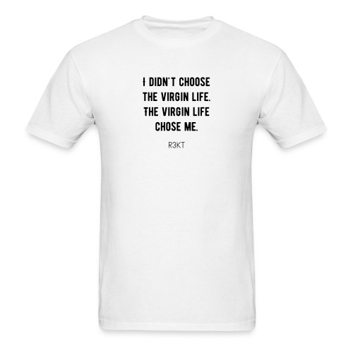 Virgin Life Women T-Shirt - Men's T-Shirt