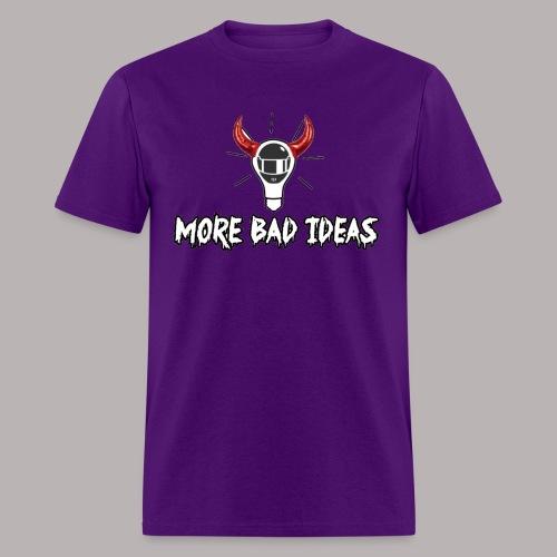 I got bad idea - Men's T-Shirt