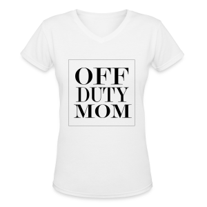 Off Duty Mom V-Neck Tee (White/Black)  - Women's V-Neck T-Shirt