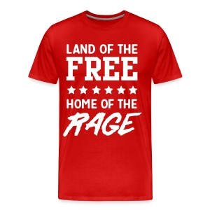 Land of the free home of the rage T-Shirts - Men's Premium T-Shirt