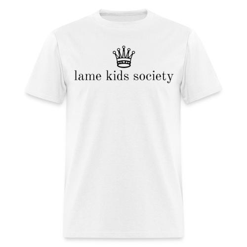 lame kids society standard tee - Men's T-Shirt