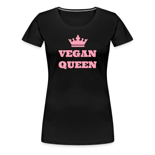 VEGAN QUEEN T SHIRT - Women's Premium T-Shirt