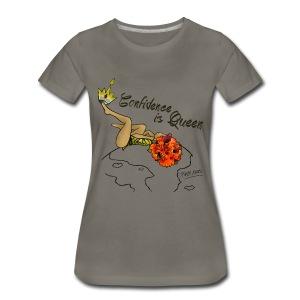 Confidence Queen  - Women's Premium T-Shirt