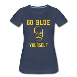 Go Blue Yourself - Women's Premium T-Shirt