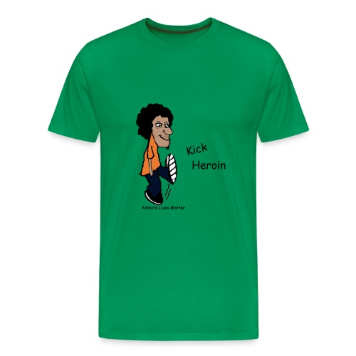 ALM Kick Heroin - Men's Premium T-Shirt