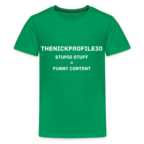 thenickprofile30 Stupid Stuff Kid's T-Shirt - Kids' Premium T-Shirt