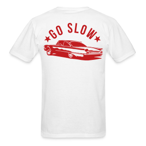 Go Slow! - Men's T-Shirt
