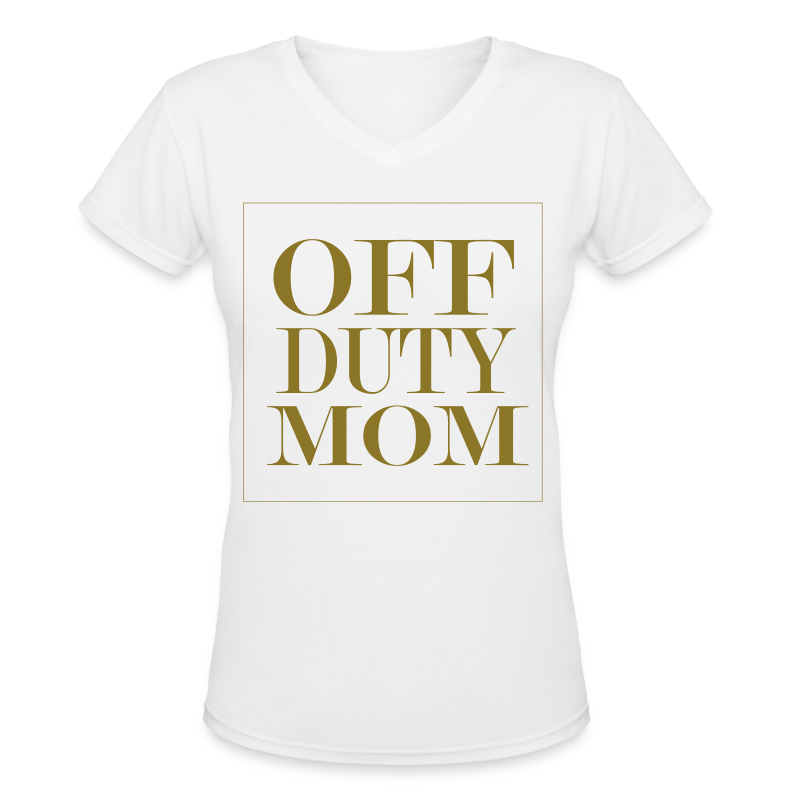 Off Duty Mom V-Neck Tee (White/Metallic Gold)  - Women's V-Neck T-Shirt