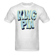 T-Shirts ~ Men's T-Shirt ~ King Pin