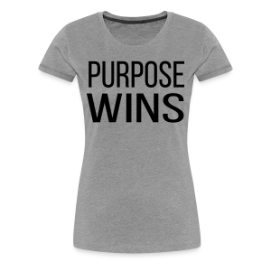 Purpose Wins Women's Premium T-Shirt (Grey/Black) - Women's Premium T-Shirt