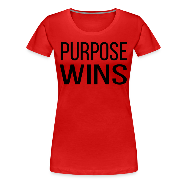 Purpose Wins Women's Premium T-Shirt (Red/Black)