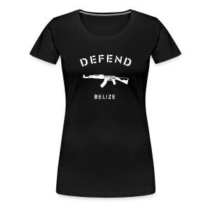 Defend Belize Women's T-Shirt - Women's Premium T-Shirt