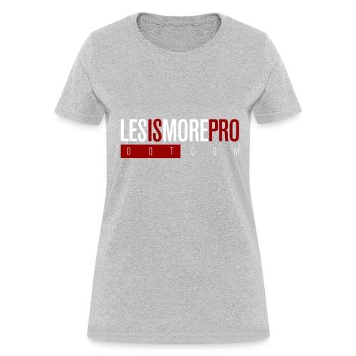 LesIsMoreProDotCom T-Shirt (Women) - Women's T-Shirt