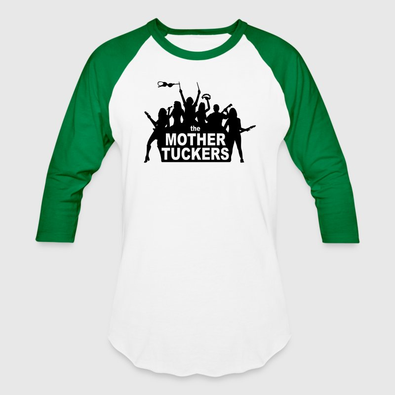 The Mother Tuckers Men's Baseball T-Shirt | Spreadshirt
