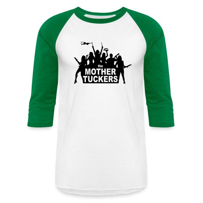 The Mother Tuckers Men's Baseball T-Shirt   Spreadshirt