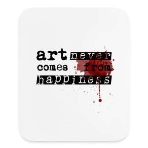 Art Comes From Happiness Other - Mouse pad Vertical