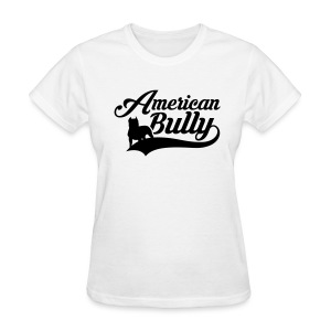 Women's T-Shirt American Bully - Women's T-Shirt