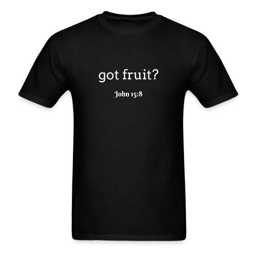 Men's got fruit? John 15:8 white print - Men's T-Shirt