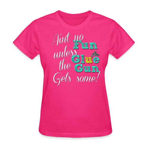 Glue Gun Fun - Premium Tee - Women's T-Shirt
