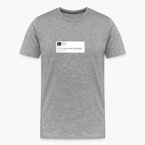 we did it - Men's Premium T-Shirt