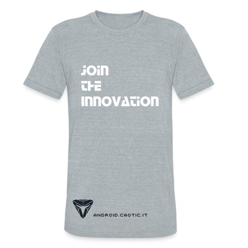 Caotic Shirt Bottom - Join the Innovation - Unisex Tri-Blend T-Shirt