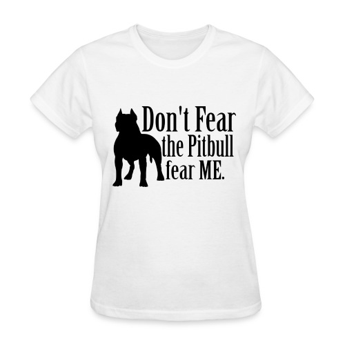 Pitbull No Fear - Women's T-Shirt