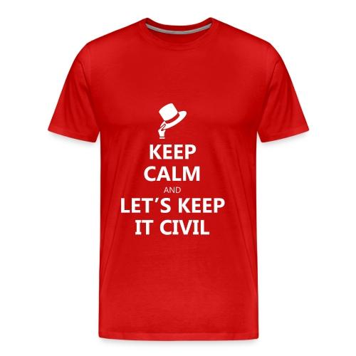 Keep Calm and Let's Keep it Civil - MEN's - Men's Premium T-Shirt