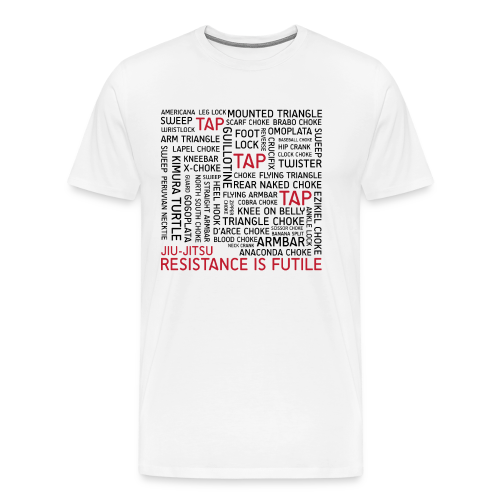 Jiu Jitsu Resistance is Futile - Men's Premium T-Shirt