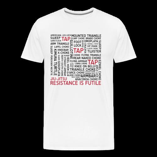 Jiu Jitsu Resistance is Futile - Men's Premium T-Shirt