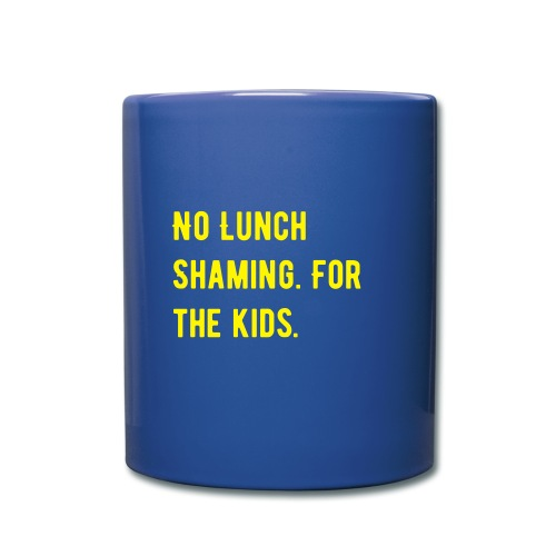 Lunch shaming - Full Color Mug
