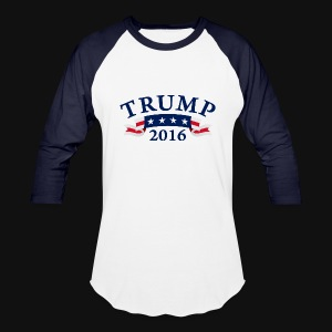 TRUMP 2016 - Baseball T-Shirt