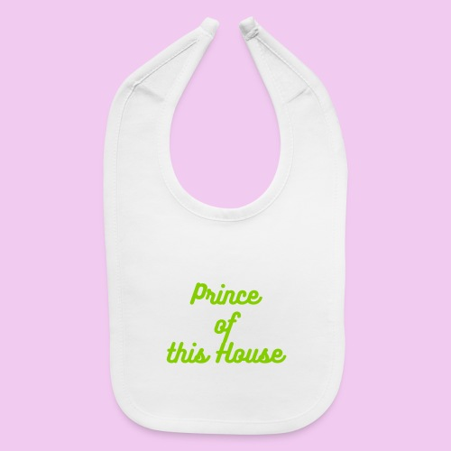Prince of this house bib - Baby Bib