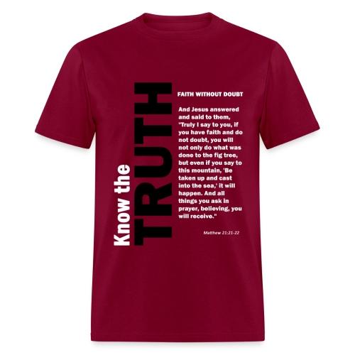 Know the truth Matthew - Men's T-Shirt