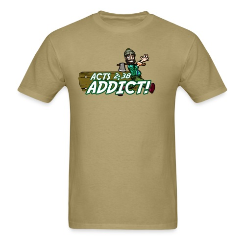 Addict Acts 2:38 - Men's T-Shirt