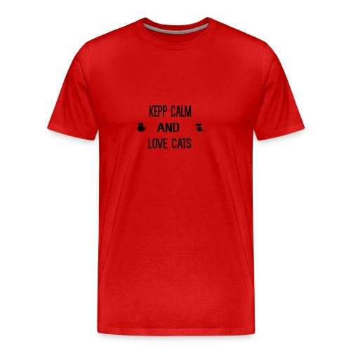 keep calm and love cats - Men's Premium T-Shirt