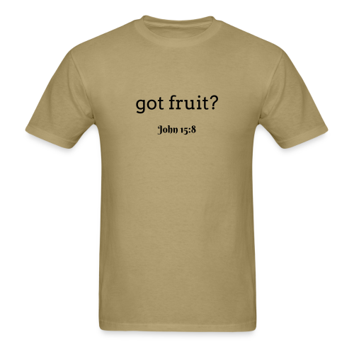 Men's got fruit? John 15:8 dark print - Men's T-Shirt