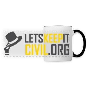 Let's Keep it Civil - MUG - Panoramic Mug