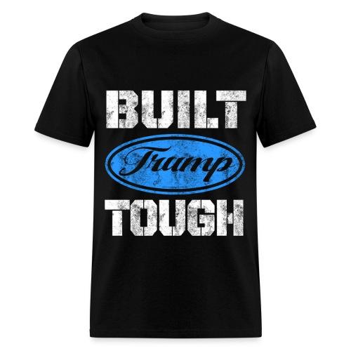 Built Trump Tough T-Shirts - Men's T-Shirt