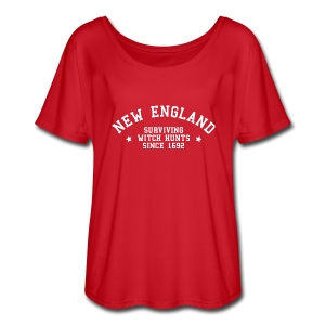 New England - Surviving Witch Hunts since 1692 - Women's Flowy T-Shirt