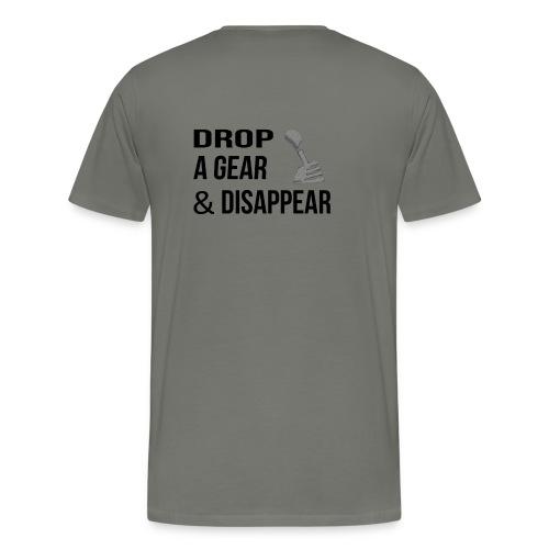 drop a gear & disappear - Men's Premium T-Shirt