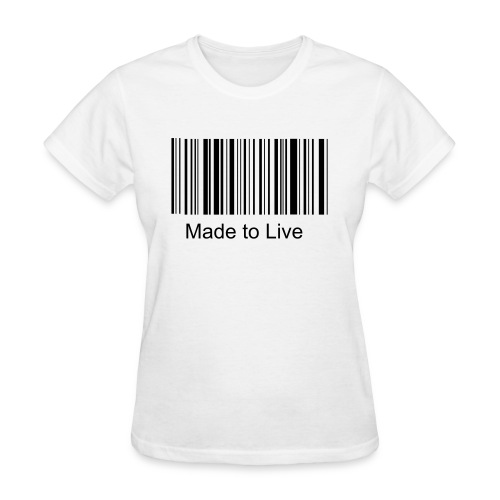 Made to Live - Women's T-Shirt