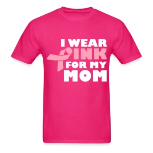 I Wear Pink For My Mom - Men's T-Shirt