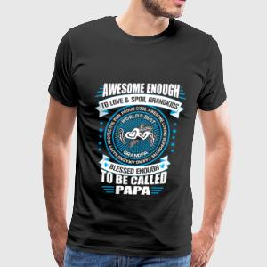 Fathers Day - Awesome enough to love  - Men's Premium T-Shirt
