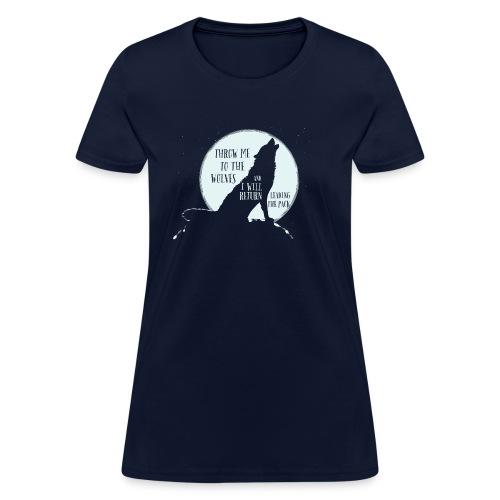 T shirt woman,  Wolf Quote - Women's T-Shirt