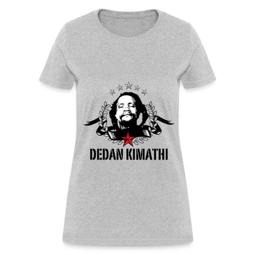 Dedan Kimathi - Women's T-Shirt