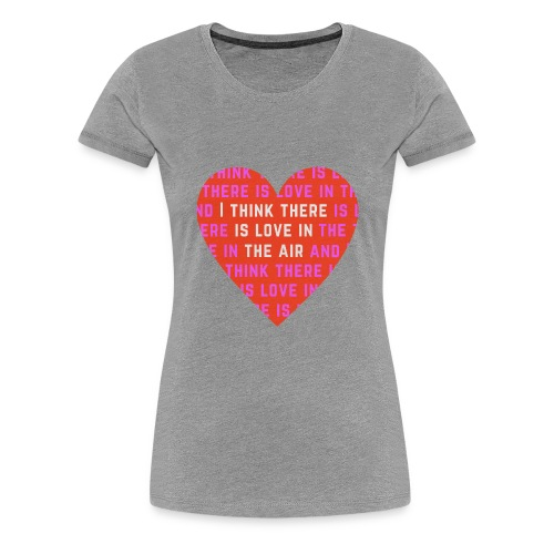 Love In The Air Pink Women's Premium T Shirt Various Colours - Women's Premium T-Shirt